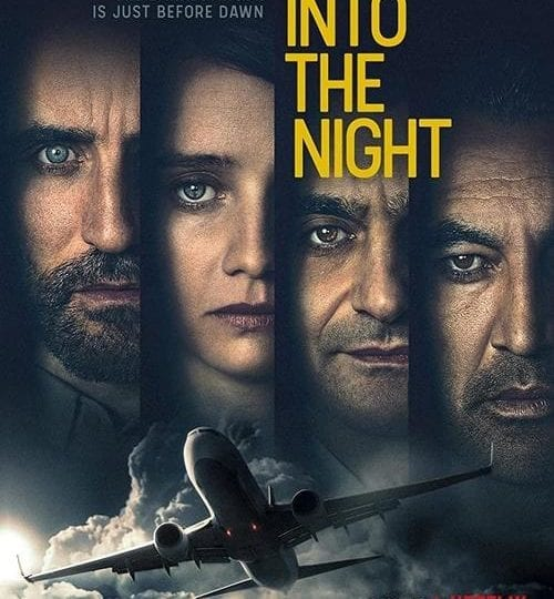 """Into The Night"" | Netflix - Serien Kritik"