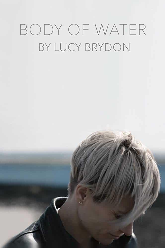 Body Of Water   Trailer Online