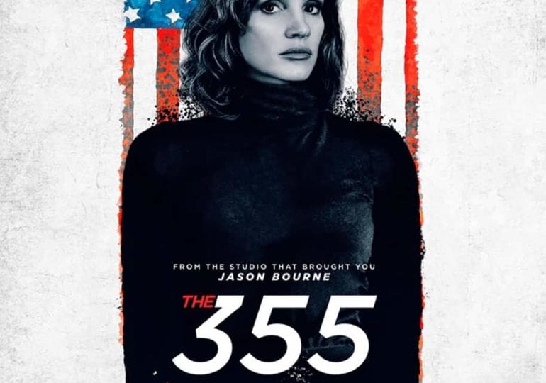The 355   Jessica Chastain in Action - Film