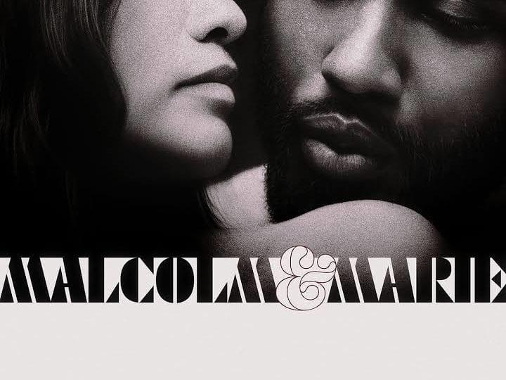 Malcom & Marie | Netflix  | Film Kritik | 2021