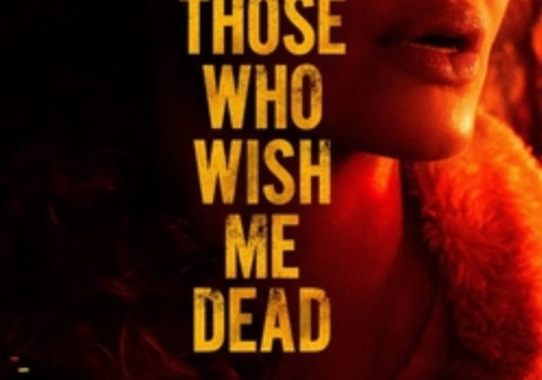 THOSE WHO WISH ME DEAD | TRAILER