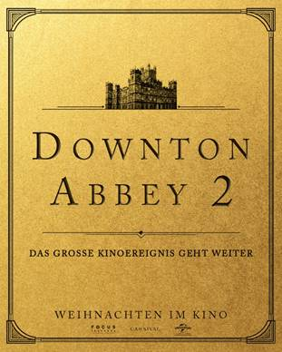Downtown Abbey 2 | Weihnachten 2021 im Kino