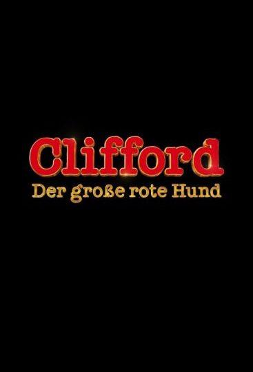 CLIFFORD – DER GROSSE ROTE HUND: Deutscher Trailer